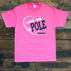 His Pole T Shirt